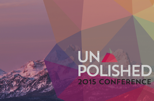 Unpolished Conference aims to be source of inspiration for entrepreneurs