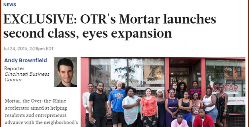 Cincinnati Business Courier - MORTAR - Andy Brownfield - OTR - Over the rhine - Second Class